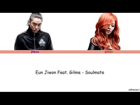 Eun Jiwon feat. Gilme - Soulmate [Hangul, Rom, English Lyrics]