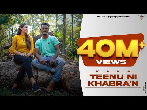 Tennu Ni Khabran | Kaka | Yaarvelly Productions | New Punjabi Songs 2020 | Best Punjabi Songs 2020