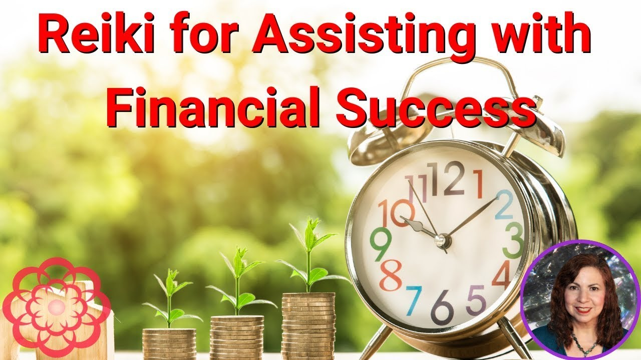 Reiki for Assisting with Financial Success