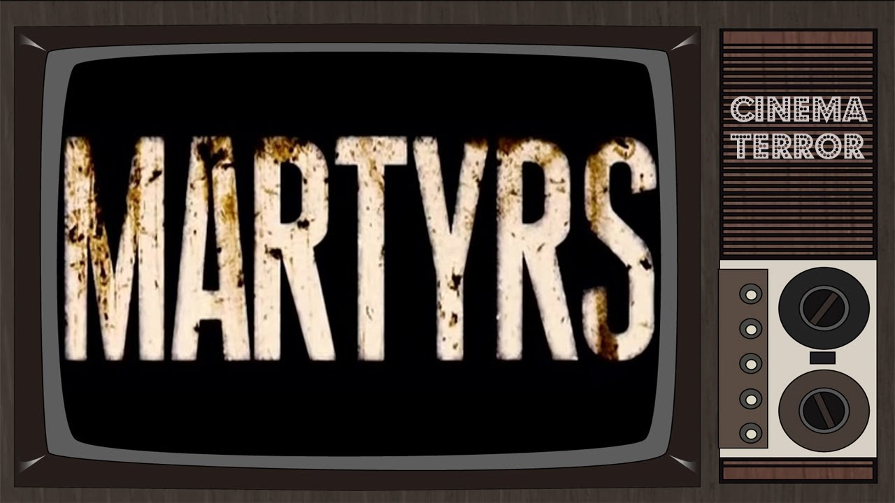 Martyrs 2008