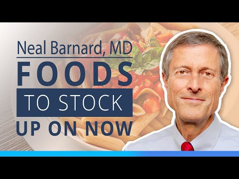 Neal Barnard, MD | Pantry Staples Healthy Foods to Stock Up On Now