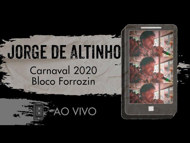 Jorge de Altinho - Carnaval 2020