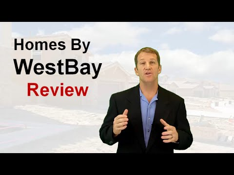 Homes By WestBay - Honest Review of Homes By WestBay