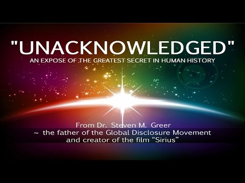 Unacknowledged - An Expose of the Greatest Secret In Human History