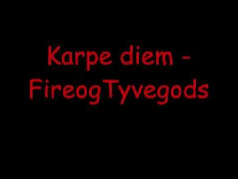 Karpe Diem - Fireogtyvegods