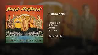 Baixar Anitta, Tropkillaz, J Balvin, MC Zaac - Bola, Rebola (Aúdio Officil)