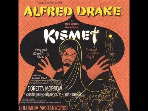 Kismet:Musical Based on music By Borodin-Adapted by Robert Wright&George Forrest-monoLp c.1954