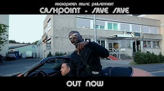 CASHPOINT - SAVE SAVE (Prod. 2CUT & MP-Music)