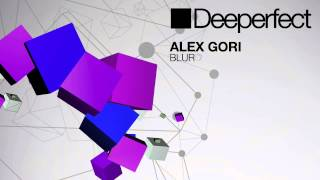 Alex Gori - Blur (Original Mix)
