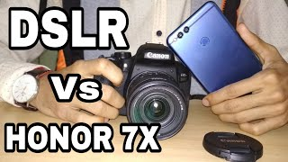 DSLR vs Honor 7x camera in hindi