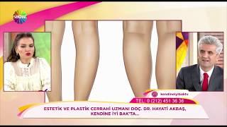 Doç. Dr. Hayati Akbaş -İnce Bacakları Nasıl Kalınlaştırabiliriz? - Show TV