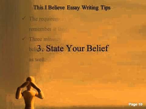 This I Believe Essay Writing Tips