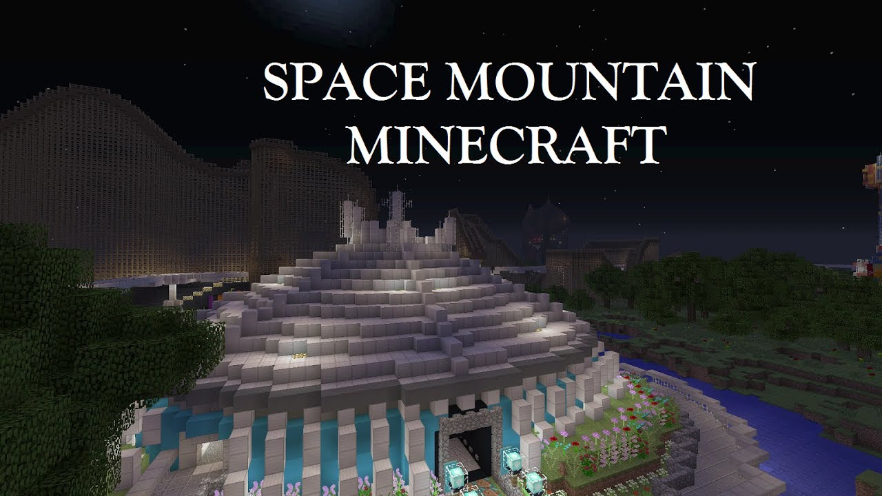 Space Mountain/HyperSpace Mountain: Minecraft - YouTube
