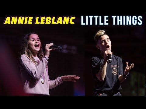 Annie LeBlanc - Little Things LIVE ft Christian Lalama