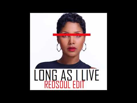Toni Braxton   Long As I Live   Soulful House RedSoul Remix
