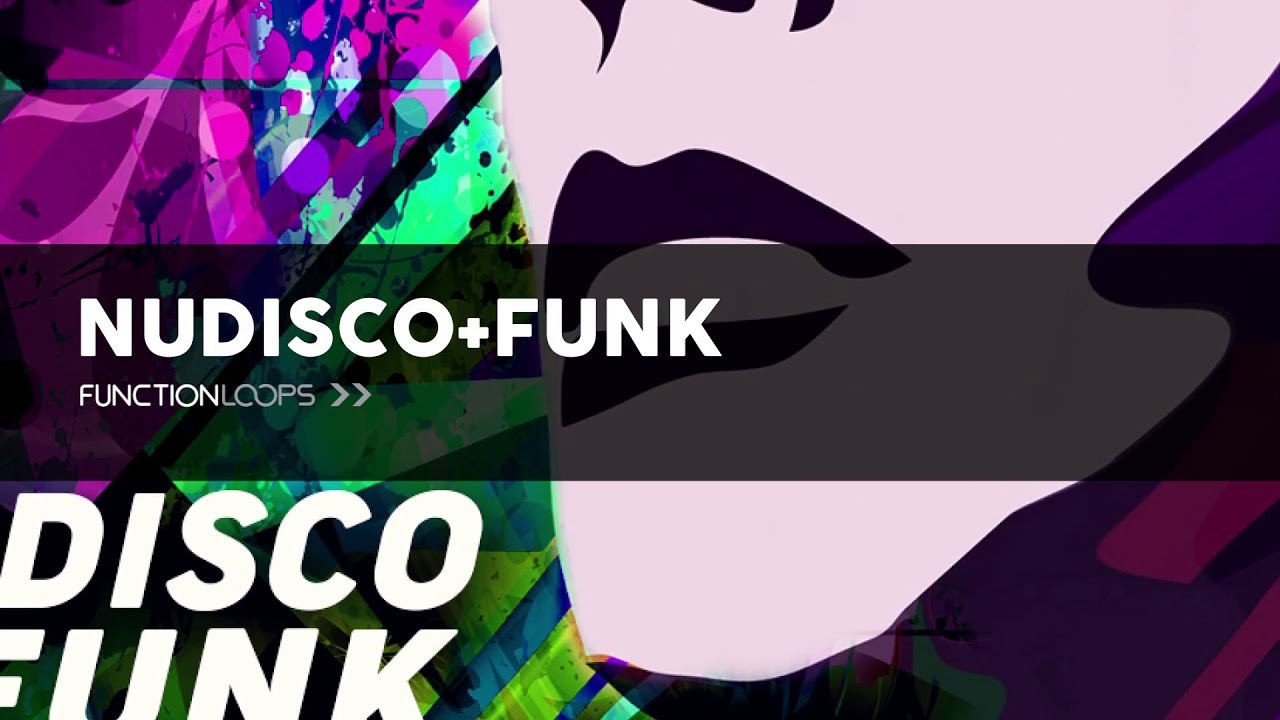 NU DISCO & FUNK Sample Pack | Guitar Loops, Funk Basslines, Drums &  Percussion, Synths