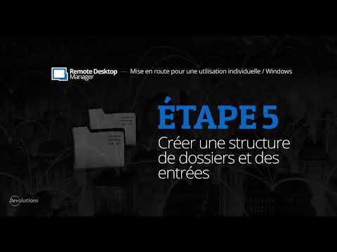 [FR] Mise en route de Remote Desktop Manager pour une utilisation individuelle - Étape 5