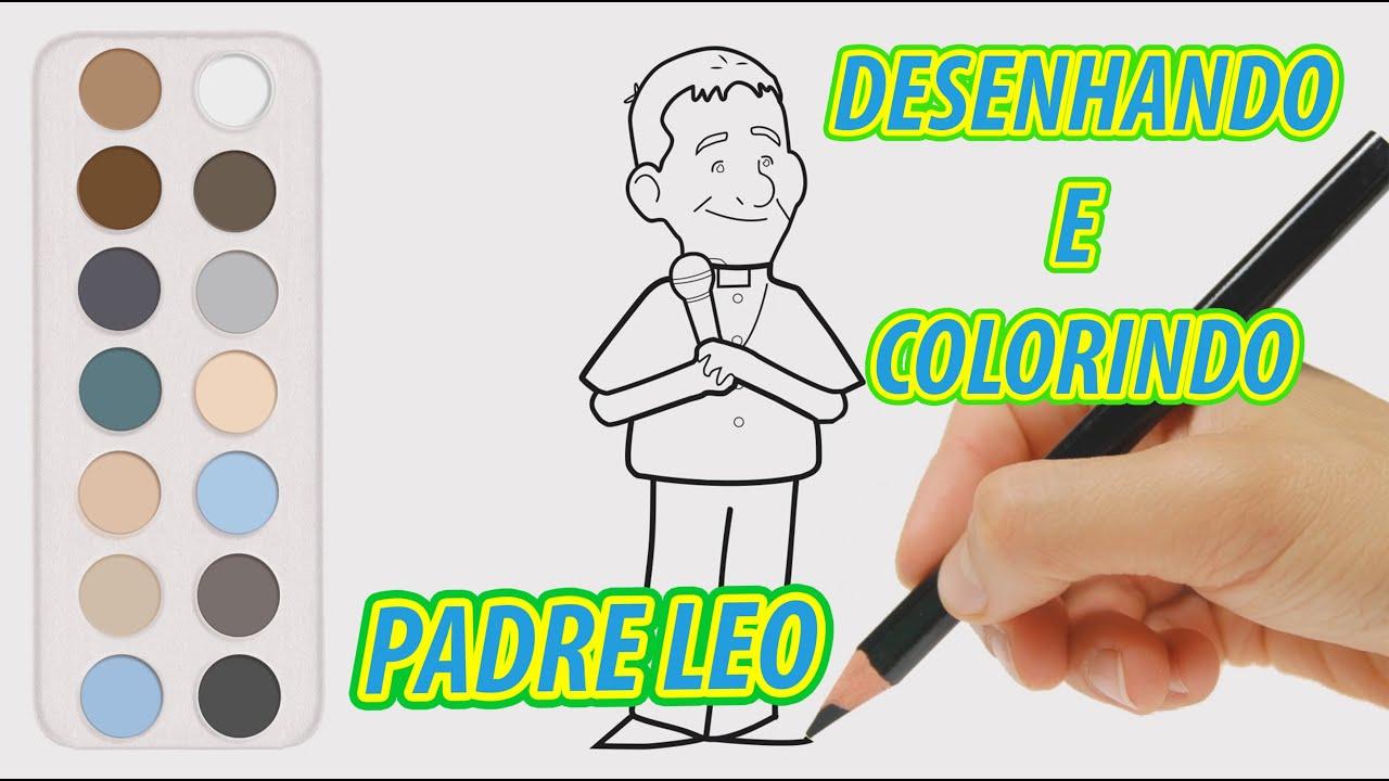 DESENHANDO E COLORINDO O PADRE LEO