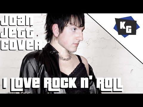 I Love Rock N' Roll (Joan Jett Cover)
