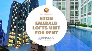 Eton Emerald Loft Type Unit for Rent