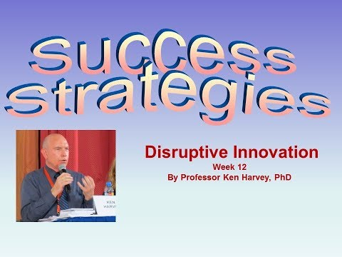 Success Strategies: Concepts of Disruptive Innovation