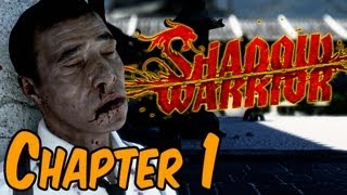 Shadow Warrior 2013 Walkthrough - Chapter 1 Gameplay HD