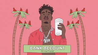 21 Savage Bank Account BASS BOOSTED
