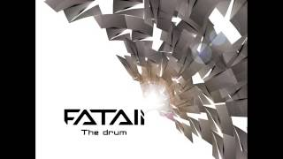 Fatali - The Drum - Official
