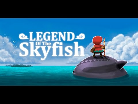 Legend of the Skyfish Launch Trailer
