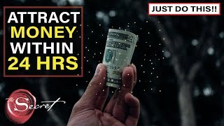 Receive UNEXPECTED MONEY in 24 Hours or Less Using The Law of Attraction | Extremely Powerful
