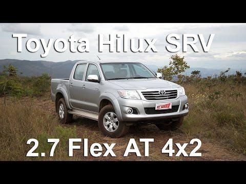 Toyota Hilux 4x2 SRV 2.7 Flex é Resistente, Mas Cliente Fiel Do Posto