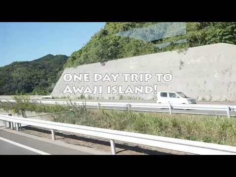 [Japan VLOG #7] Awaji Island Day trip