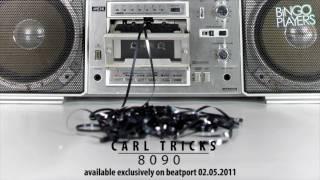 Carl Tricks - 8090 [Teaser]