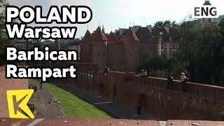 【K】Poland Travel-Warsaw[폴란드 여행-바르샤바]구시가지, 바르비칸 성벽/Barbican Rampart/Old Town/Medieval Experience