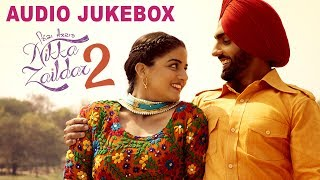 Nikka Zaildar 2 || Audio Jukebox || Latest Punjabi Song 2017 || Lokdhun Punjabi