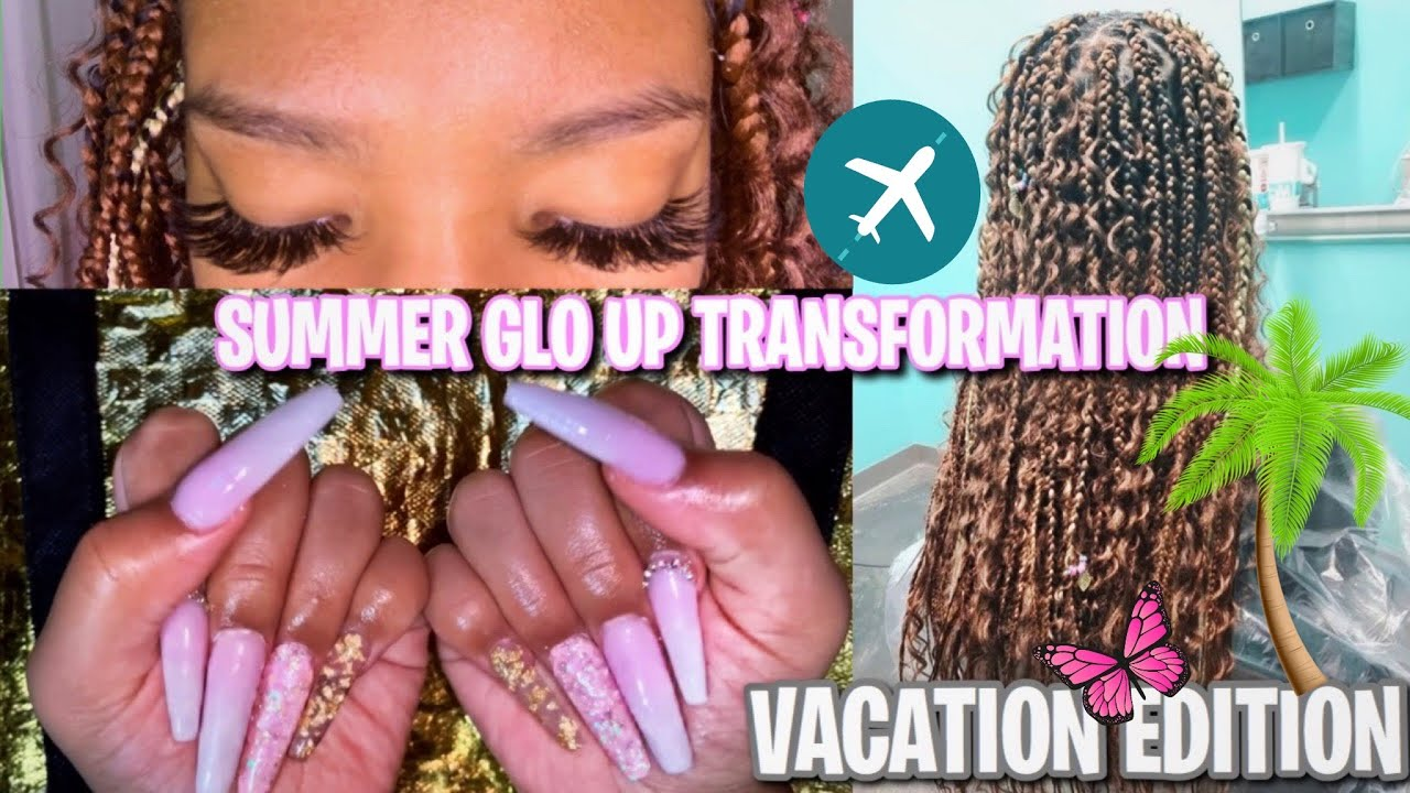 SUMMER GLO UP TRANSFORMATION ( WAXING, HAIR, NAILS, LASHES... ) 🌴