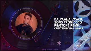 """Kalyaana vayasu"" song from Coco ringtone"