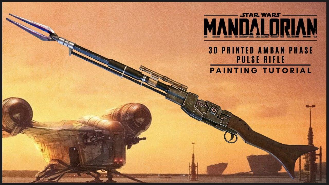 The Mandalorian- 3D Printed Amban Phase Pulse Blaster: Painting Tutorial