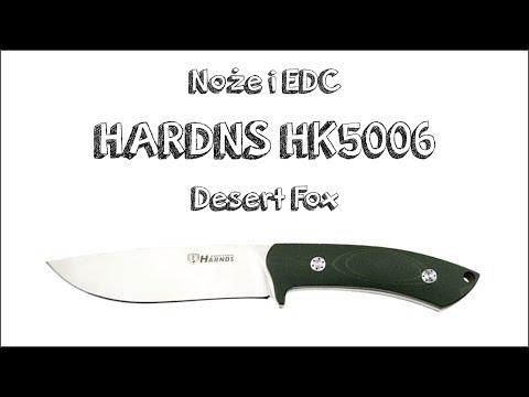 Noże I EDC: HARDNS HK5006 Desert Fox. Mini Recenzja