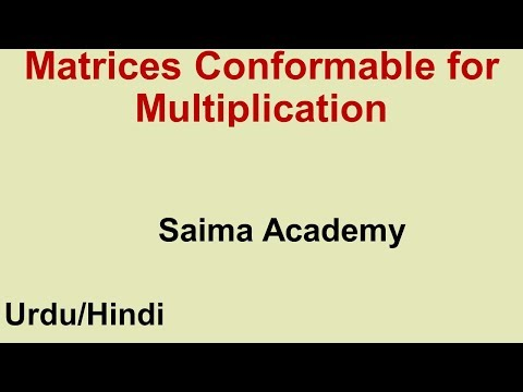 Matrices Conformable for Multiplication in Urdu/ Hindi Saima Academy