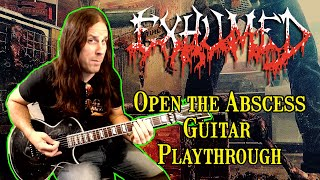 Exhumed OPEN THE ABSCESS Guitar Play Through