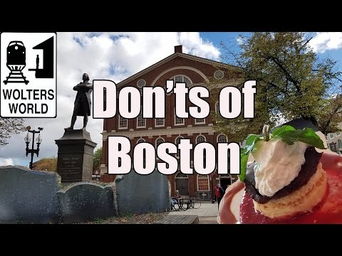 Visit Boston - The DONTS of Visiting Boston