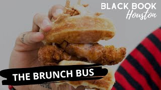Black Book Houston ft. The Brunch Bus