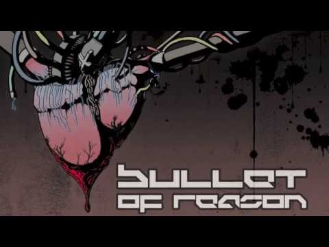 Bullet of Reason - Unfair