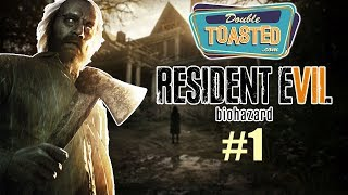 RESIDENT EVIL 7 GAMEPLAY | WALKTHROUGH | FUNNY MOMENTS - Double Toasted Gaming