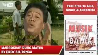 Lagu Batak - Eddy Silitonga - Marrokkap Dung Matua