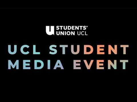 UCL Student Media Event 2018