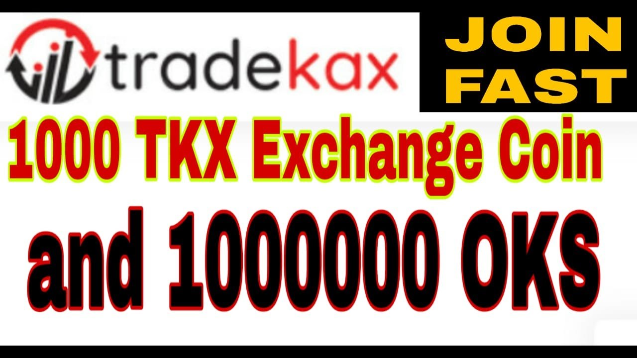 LIMITED 1000 TKX Token ~ Tradekax Exchange And  (1000000) OKS tokens in the airdrop