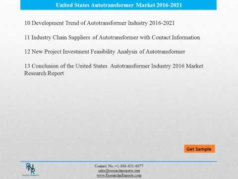 United States Autotransformer Market Reports Analysis to 2021 and Analysis