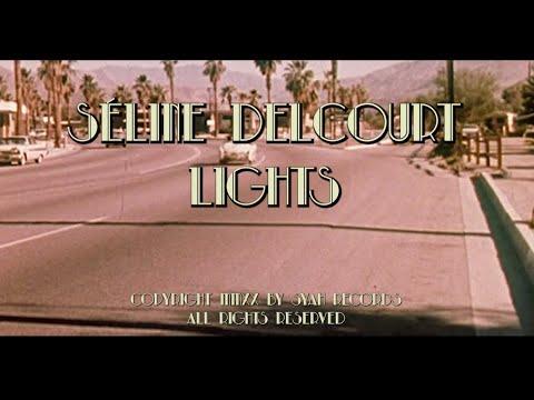Séline Delcourt - Lights (Official Lyric Video)